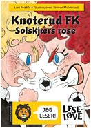 Knoterud FK - Solskjærs rose