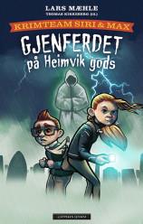Krimteam Siri & Max: Gjenferdet på Heimvik gods